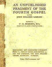 "· ""An unpublished fragment of the Fourth gospel in the John Rylands Library"" by C. H. Roberts· ""Un fragmento inédito del Cuarto Evangelio en la Biblioteca John Rylands"""