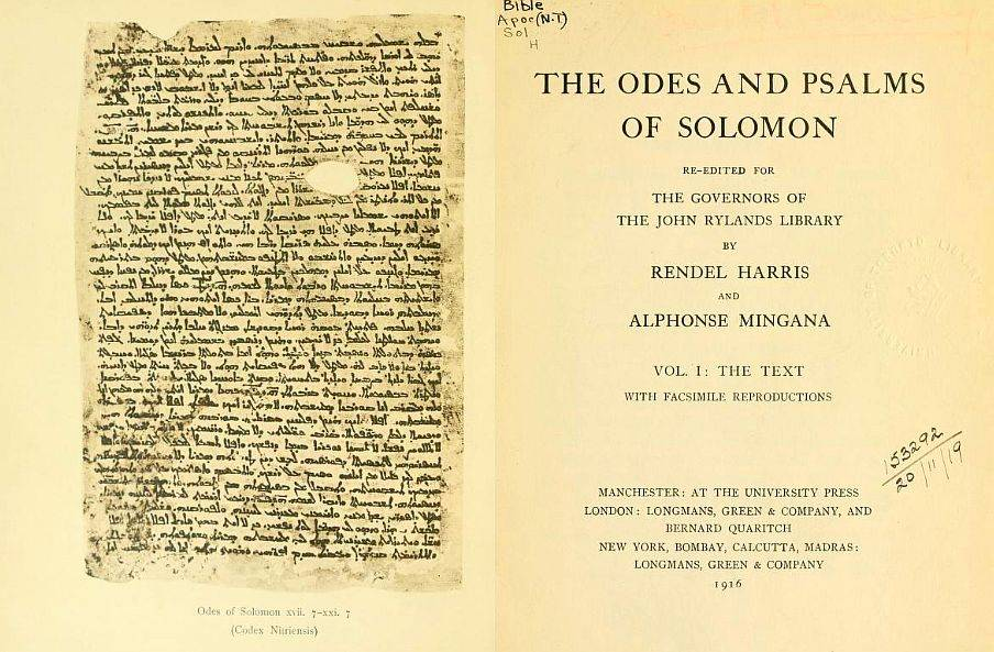 J. Rendel Harris and Alphonse Mingana,  The Odes and Psalms of Solomon, Vol I: THE TEXT with Facsimile reproductions, 1916.
